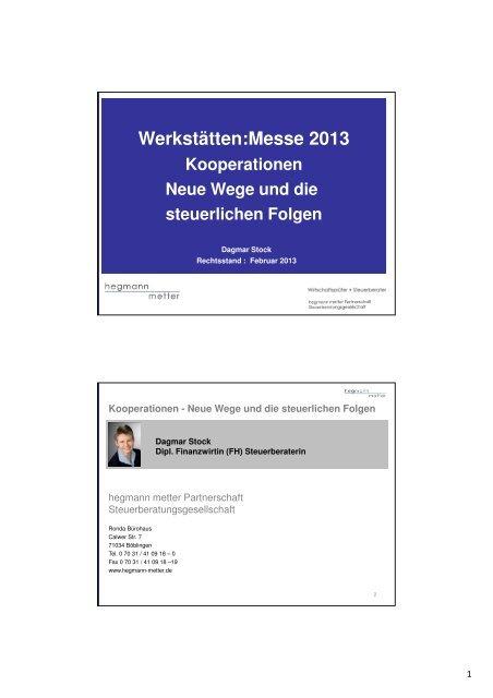 Neue Wege und die steuerlichen Folgen - Werkstätten:Messe