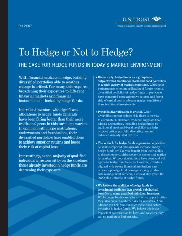 To Hedge or Not to Hedge?