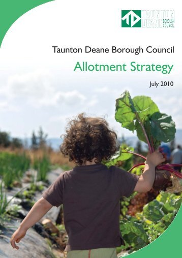 Allotment Strategy (TDBC) - Taunton Deane Borough Council