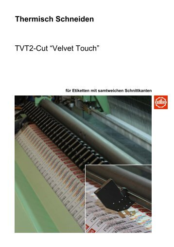 "Thermisch Schneiden TVT2-Cut ""Velvet Touch"" - Jakob Müller AG"