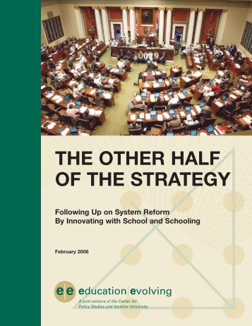 The Other Half of the Strategy - Education Evolving