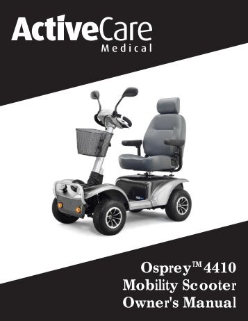 Osprey 4410 Mobility Scooter Owner's Manual - Discovermymobility ...