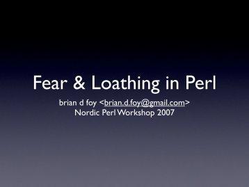 Fear & Loathing in Perl