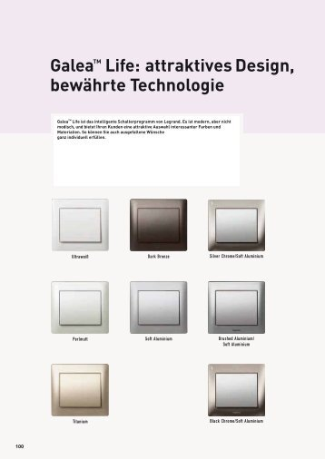 GaleaTM Life: attraktives Design, bewährte Technologie