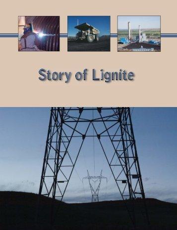 Story of Lignite - Lignite Energy Council