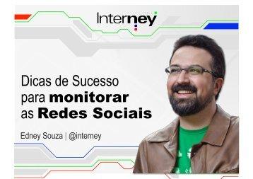 Dicas de Sucesso para monitorar as Redes Sociais