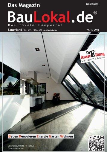 BauLokal.de - das Magazin Ausgabe 01/2015. Bauen Wohnen Haustechnik Garten