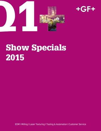 Q1 Show Specials