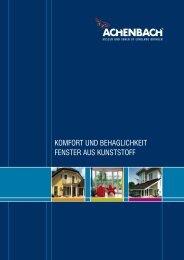 komfort und behaglichkeit fenster aus kunststoff - Achenbach ...