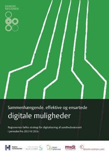 Regionernes fælles strategi for digitalisering af ... - Danske Regioner