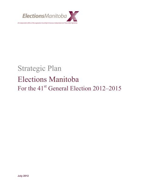 Strategic Plan 2012-2015 - Elections Manitoba
