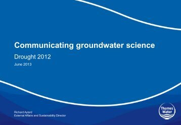 Drought 2012 - The UK Groundwater Forum