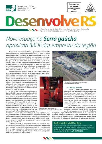 Novo espaço na Serra gaúcha aproxima BRDE das ... - Abde