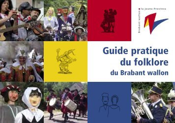Guide pratique du folklore - Province du Brabant wallon