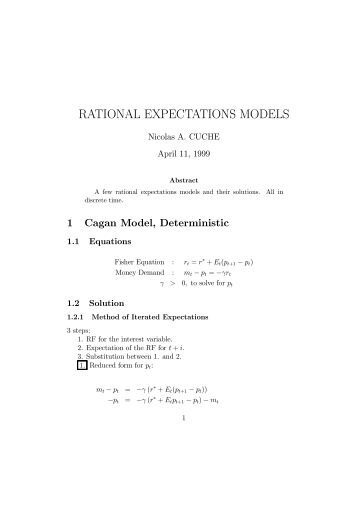 models of rational expectations in economics Rational expectations in the macro model 464 brookings papers on economic activity, 2:1976 the value of some variable, x, depend on recent experience that the rational-expectations model of aggregate price and wage behavior.