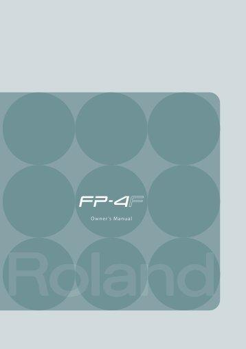 Owner's Manual (FP-4F_OM.pdf) - Roland
