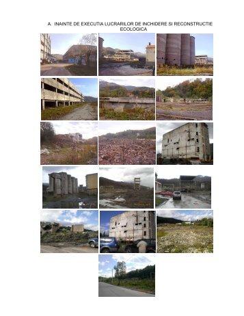 a. inainte de executia lucrarilor de inchidere si reconstructie ecologica