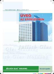 ÜVEG AZ ÉPÍTÉSZETBEN - Jüllich Glas Holding Zrt.