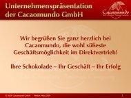 Cacaomundo Geschäftspräsentation - Armins Schokolade für alle