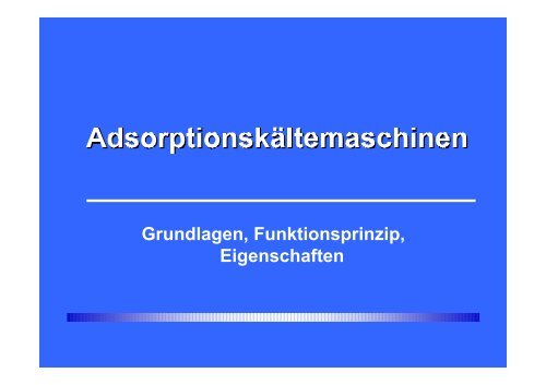 Funktionsweise eines Adsorbers Verdampfer ... - adsorber.de