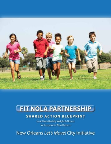 the Fit NOLA Action Blueprint - City of New Orleans