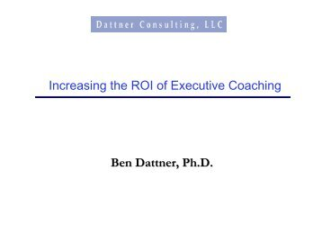 Increasing the ROI of Executive Coaching - Dattner Consulting