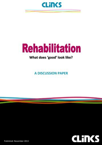 What does good rehabilitation look like