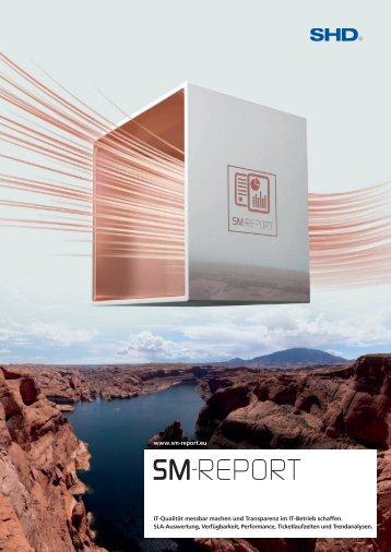 www.sm-report.eu IT-Qualität messbar machen und Transparenz im ...