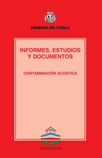 Contaminación acústica - Defensor del Pueblo