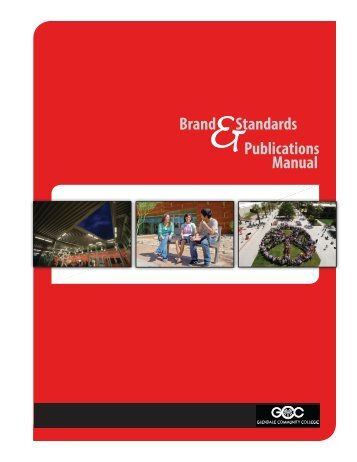 Publications Standards Manual - glendale community college