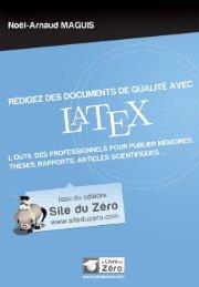 Chapitre 1 : Qu'est-ce que Latex - Site du Zéro