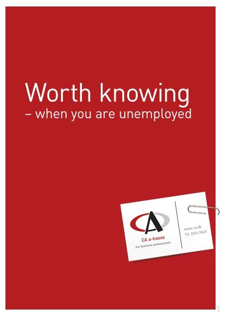 Worth knowing - CA a-kasse