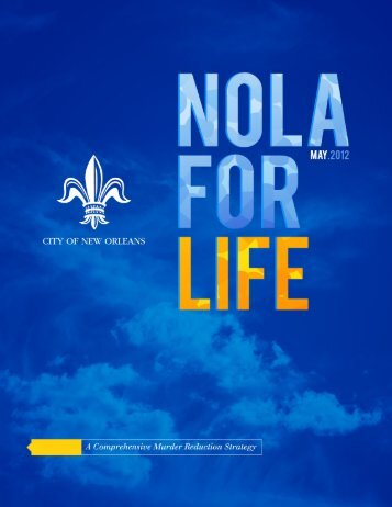 A Comprehensive Murder Reduction Strategy - City of New Orleans