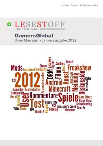 Lesestoff-Jahresausgabe 2012 - GamersGlobal