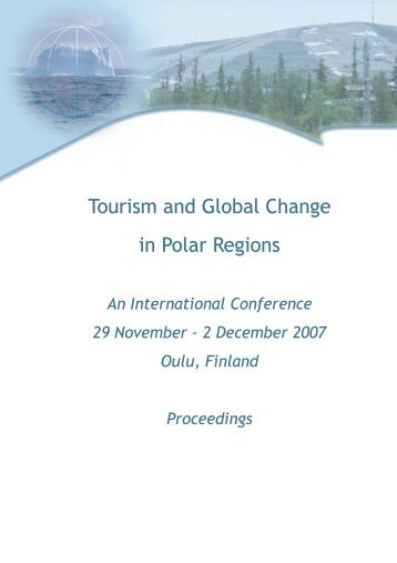 Tourism and Global Change in Polar Regions conference - Oulu