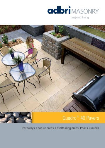 Quadro 40 Paving Brochure - Shoalhaven Brick and Tile