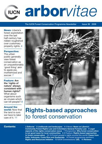 Rights-based approaches to forest conservation - IUCN