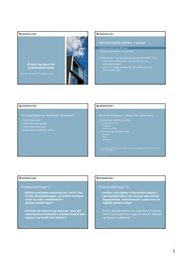 Sammensatte tekster i skolen Problemstillinger I Problemstillinger II
