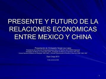 presente y futuro de la relaciones economicas entre ... - Expo Carga