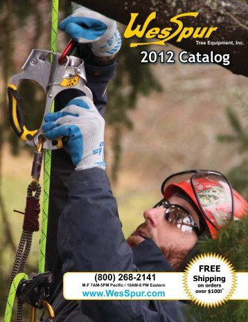 2012 Catalog - WesSpur Tree Equipment