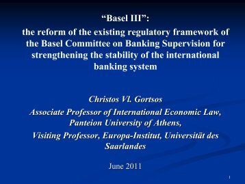 """""""Basel III"""": the reform of the existing regulatory framework of the ..."""