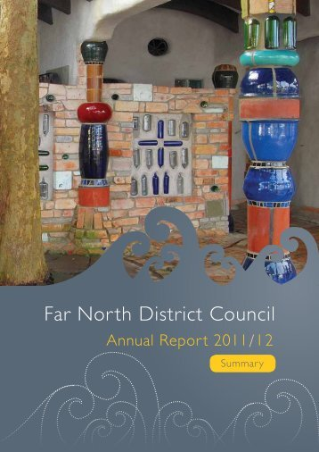 Summary Annual Report 2011/2012 - Far North District Council