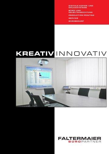 KREATIV INNOVATIV - Faltermaier Büroeinrichtung GmbH