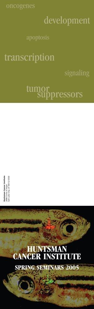 052269 mailer final - Huntsman Cancer Institute - University of Utah