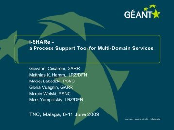 I-SHARe – a Process Support Tool for Multi-Domain Services TNC ...