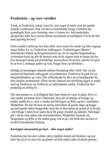 Tyge Salvig har sendt os en artikel om Fredericias værdier