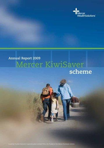 Mercer KiwiSaver scheme Annual Report 2009.pub - SuperFacts.com