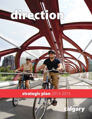 strategic plan 2013-2015 - Tourism Calgary