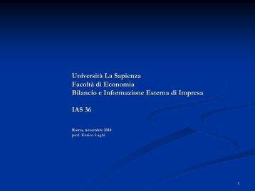 IAS 36 - Sapienza - Dipartimento di Diritto ed Economia delle Attività ...