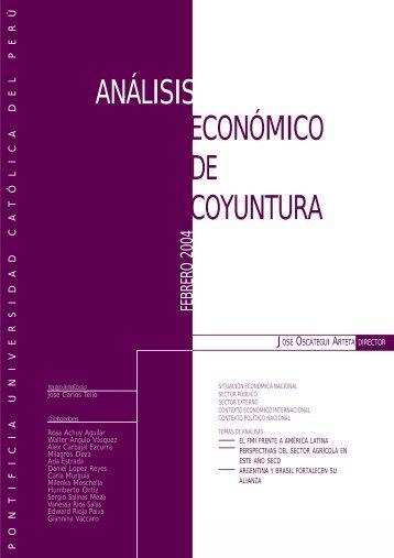 Informe de coyuntura, Febrero del 2004 - Pontificia universidad ...